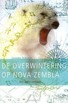 OVERWINTERING OP NOVA ZEMBLA - DIJKZEUL, LIENEKE - 9789047704003