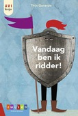 VANDAAG BEN IK RIDDER! - GOVERDE, THIJS - 9789048738519