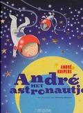ANDRE HET ASTRONAUTJE - KUIPERS, ANDRÉ; CONIJN, HELEN - 9789048813957