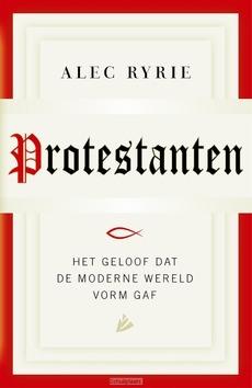 PROTESTANTEN - RYRIE, ALEC - 9789048825257