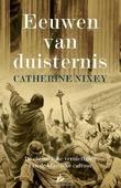 EEUWEN VAN DUISTERNIS - NIXEY, CATHERINE - 9789048831333
