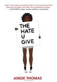 THE HATE U GIVE - THOMAS, ANGIE - 9789048837175