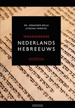 WOORDENBOEK HEBREEUWS-NEDERLANDS/NEDERLA - BOLLE, MENACHEM; PIMENTEL, EDGAR KRU - 9789049401146