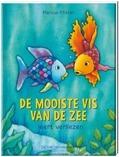 DE MOOISTE VIS VAN DE ZEE LEERT VERLIEZE - PFISTER, MARCUS - 9789051165890