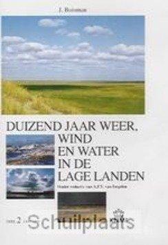DUIZEND JAAR WEER, WIND EN WATER IN DE L - BUISMAN - 9789051941418