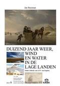 DUIZEND JAAR WEER, WIND EN WATER IN DE L - BUISMAN - 9789051941913