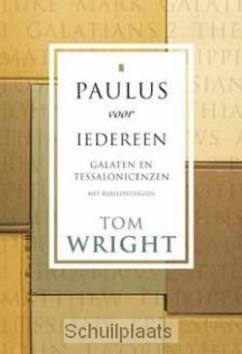 PAULUS VOOR IEDEREEN GALATEN EN TESSALON - WRIGHT, TOM - 9789051943207