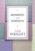 HEBREEËN VOOR IEDEREEN - WRIGHT, TOM - 9789051943238