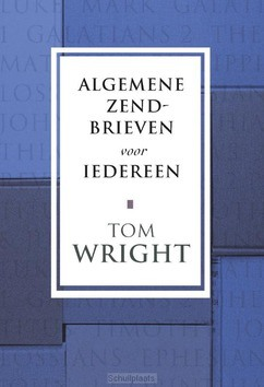 ALGEMENE ZENDBRIEVEN VOOR IEDEREEN - WRIGHT, TOM - 9789051943245