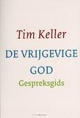 DE VRIJGEVIGE GOD GESPREKSGIDS - KELLER, T. - 9789051943757