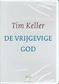 DE VRIJGEVIGE GOD DVD - KELLER, T. - 9789051943764