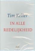 DVD IN ALLE REDELIJKHEID - KELLER, TIM - 9789051944631