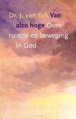 VAN ALZO HOGE - ECK, J. VAN - 9789051944730
