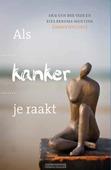 ALS KANKER JE RAAKT - VEER, ARIE VAN DER / RENEMA-MENTINK, RIT - 9789051944785