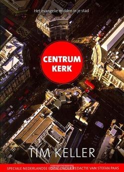 CENTRUM-KERK - KELLER, TIM - 9789051944792