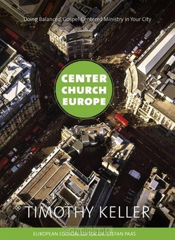 CENTER CHURCH EUROPE - KELLER, TIM - 9789051944808