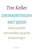 ONTMOETINGEN MET JEZUS - KELLER, TIM - 9789051945232