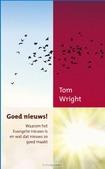 GOED NIEUWS! - WRIGHT, TOM - 9789051945331
