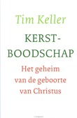 KERSTBOODSCHAP - KELLER, TIM - 9789051945461
