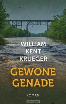 GEWONE GENADE - KRUEGER, WILLIAM KENT - 9789051945485