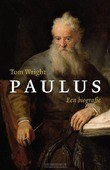 PAULUS - EEN BIOGRAFIE - WRIGHT, TOM - 9789051945553