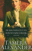 DE KRONIEKEN VAN FOUNTAIN CREEK TRILOGIE - ALEXANDER, TAMERA - 9789051945607