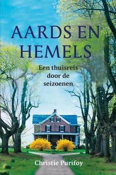 AARDS EN HEMELS - PURIFOY, CHRISTIE - 9789051945720