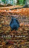 VERTEL MAAR... - RENEMA-MENTINK, RITA - 9789051945737
