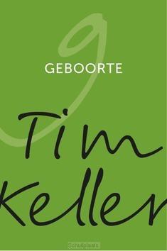 GEBOORTE - KELLER, TIM - 9789051945874