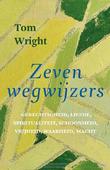 ZEVEN WEGWIJZERS - WRIGHT, TOM - 9789051945904