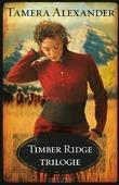 TIMBER RIDGE TRILOGIE - ALEXANDER, TAMERA - 9789051945911
