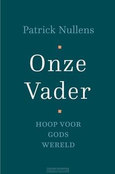 ONZE VADER - NULLENS, PATRICK - 9789051945928