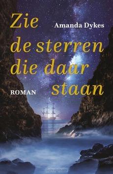 ZIE DE STERREN, DIE DAAR STAAN - DYKES, AMANDA - 9789051945973