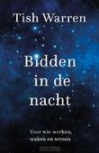 BIDDEN IN DE NACHT - WARREN, TISH - 9789051946017