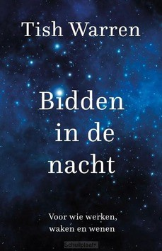 BIDDEN IN DE NACHT - WARREN, TISH - 9789051946017