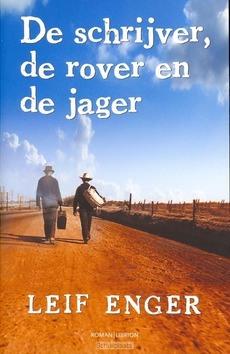SCHRIJVER DE ROVER EN DE SPEURDER - ENGER - 9789052900230