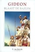 GIDEON BLAAST DE BAZUIN - RIJSWIJK - 9789055511563