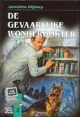 GEVAARLIJKE WONDERDOKTER - BLIJDORP - 9789055512577