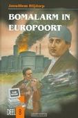 BOMALARM IN EUROPOORT - BLIJDORP - 9789055514069