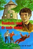 RAADSELS ROND DE OUDE MOLEN - GRAAF - 9789055514441