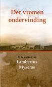 DER VROMEN ONDERVINDING - MYSERAS - 9789055515097