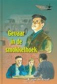 GEVAAR IN DE SMOKKELHOEK - GRAAF - 9789055515486