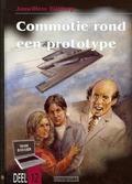 COMMOTIE ROND EEN PROTOTYPE - BLIJDORP, J.W. - 9789055515875