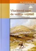 VLUCHTEND NAAR DE VEILIGE VRIJSTAD - RIJSWIJK, C. VAN - 9789055516162