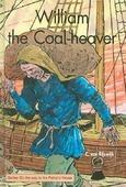 WILLIAM THE COAL HEAVER + LUISTERBOEK - RIJSWIJK, C. VAN - 9789055517039