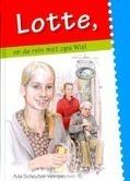 LOTTE EN DE REIS MET OPA WIEL - SCHOUTEN-VERRIPS, A - 9789055517091