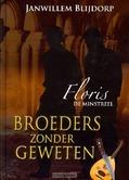 BROEDERS ZONDER GEWETEN - BLIJDORP, J.W. - 9789055517114