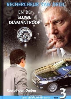 RECHERCHEUR VAN DRIEL SLUWE DIAMANTROOF - OUDEN, ROELOF DEN - 9789055517121