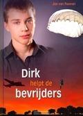 DIRK HELPT DE BEVRIJDERS - REENEN, JAN VAN - 9789055517374