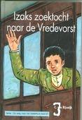 IZAKS ZOEKTOCHT NAAR DE VREDEVORST - RIJSWIJK, C. VAN - 9789055517510